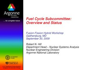 Fuel Cycle Subcommittee: Overview and Status