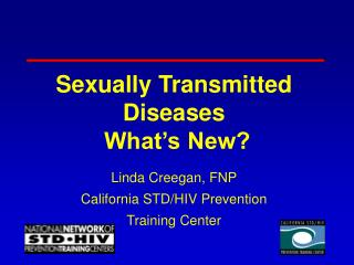 Sexually Transmitted Diseases  What's New?