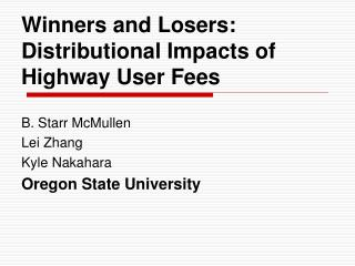 Winners and Losers:  Distributional Impacts of Highway User Fees