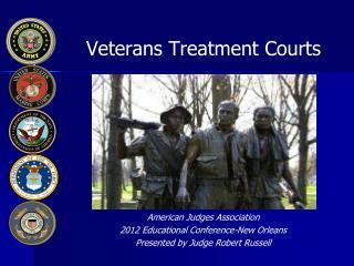 Veterans Treatment Courts
