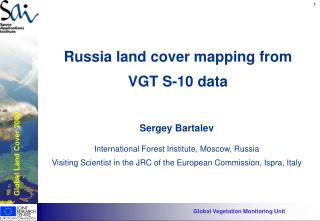 Russia land cover mapping from VGT S-10 data