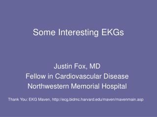 Some Interesting EKGs