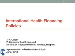 International Health Financing Policies