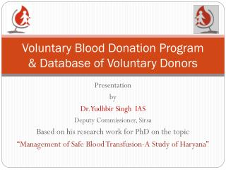 Voluntary Blood Donation Program & Database of Voluntary Donors