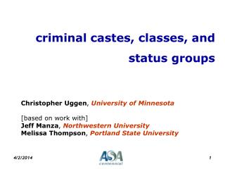 Criminal castes, classes, and status groups