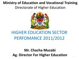 Ministry of Education and Vocational  Training Directorate of Higher Education
