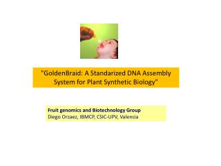 """GoldenBraid: A Standarized DNA Assembly System for Plant Synthetic Biology"""