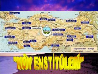 """KÖY ENSTİTÜLERİ"""