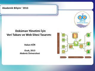 Akademik Bilişim ' 2013