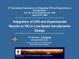 Integration of CFD and Experimental Results at VKI in Low-Speed Aerodynamic Design