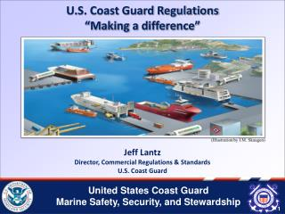 "U.S. Coast Guard Regulations ""Making a difference"""