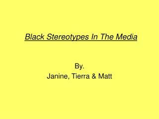 Black Stereotypes In The Media