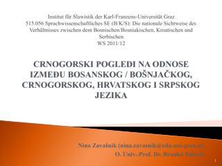 Nina Zavašnik (nina.zavasnik@edu.uni-graz.at) O. Univ.-Prof. Dr. Branko Tošović