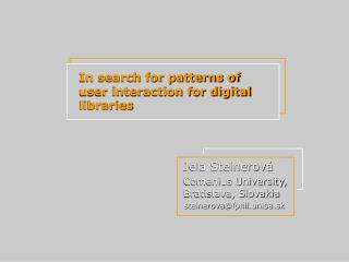 In search for patterns of user interaction for digital libraries