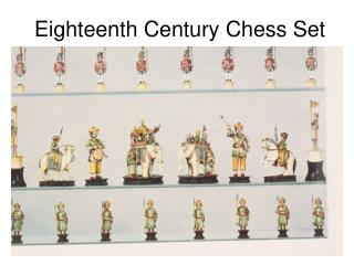 Eighteenth Century Chess Set