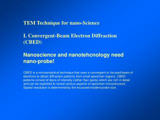 TEM Technique for nano-Science I. Convergent-Beam Electron Diffraction (CBED)