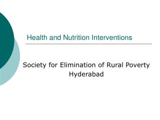 Health and Nutrition Interventions