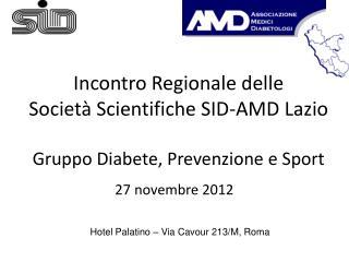 Incontro Regionale delle Società Scientifiche SID-AMD Lazio Gruppo Diabete, Prevenzione e Sport