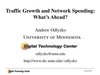 Traffic Growth and Network Spending: What's Ahead?