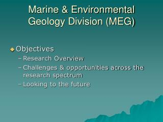 Marine & Environmental Geology Division (MEG)