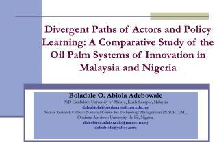Boladale O. Abiola Adebowale PhD Candidate: University of Malaya, Kuala Lumpur, Malaysia