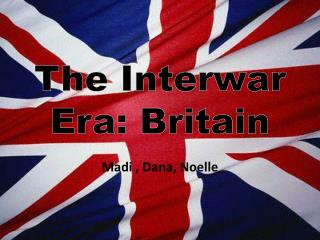 The Interwar Era: Britain