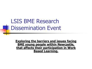 LSIS BME Research Dissemination Event