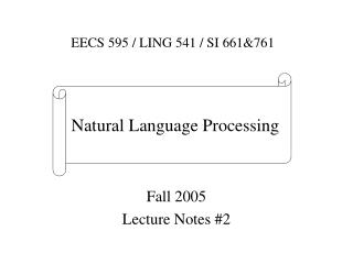 Fall 2005 Lecture Notes #2