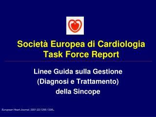Società Europea di Cardiologia Task Force Report