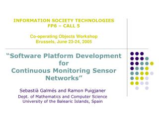 """Software Platform Development for Continuous Monitoring Sensor Networks"""
