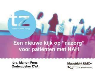 Een nieuwe kijk op  nazorg  voor pati nten met NAH