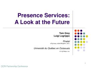 Presence Services: A Look at the Future