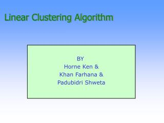 Linear Clustering Algorithm