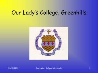 Our Lady's College, Greenhills