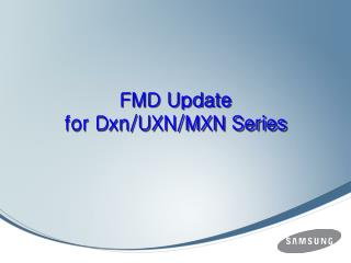 FMD Update  for Dxn/UXN/MXN Series