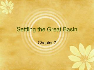 Settling the Great Basin