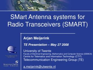 SMart Antenna systems for Radio Transceivers (SMART)