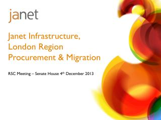 Janet Infrastructure, London Region Procurement & Migration