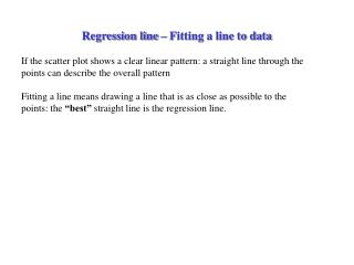 Regression line   Fitting a line to data
