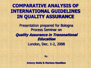 COMPARATIVE ANALYSIS OF INTERNATIONAL  GUIDELINES IN QUALITY ASSURANCE