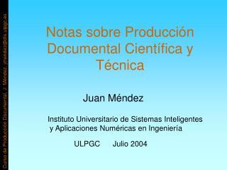 Notas sobre Producción Documental Científica y Técnica