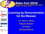 Learning by Demonstration for the Masses