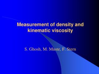 Measurement of density and kinematic viscosity