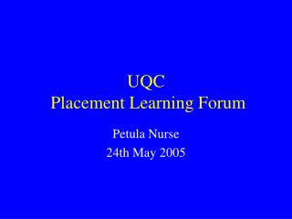 UQC  Placement Learning Forum