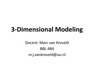 3-Dimensional Modeling