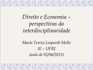 Direito e Economia – perspectivas da interdisciplinaridade
