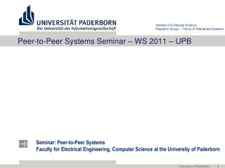 Peer-to-Peer Systems Seminar  – WS 2011 – UPB
