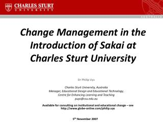 Change Management in the Introduction of Sakai at Charles Sturt University