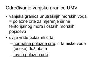Određivanje vanjske granice UMV