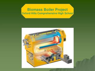 Biomass Boiler Project Oxford Hills Comprehensive High School
